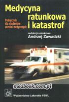 Definicja Medycyna ratunkowa i katastrof słownik