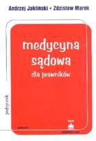Definicja Medycyna sądowa dla prawników słownik