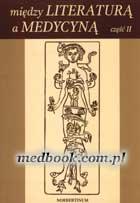 Definicja Między literaturą a medycyną słownik