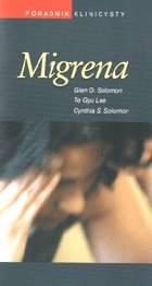 Definicja Migrena - poradnik klinicysty słownik