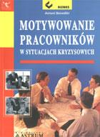 Definicja Motywowanie pracowników w słownik
