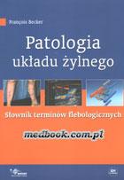 Definicja Patologia układu żylnego słownik