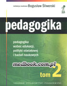 Definicja PEDAGOGIKA t. 2 - pedagogika słownik