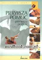 Definicja PIERWSZA POMOC - encyklopedia słownik