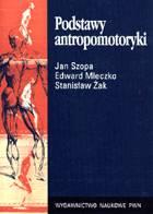 Definicja Podstawy antropomotoryki słownik