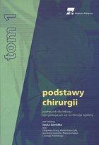 Definicja PODSTAWY CHIRURGII tom 1 słownik