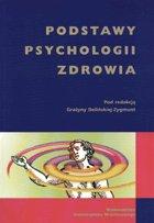 Definicja Podstawy psychologii zdrowia słownik
