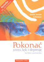 Definicja Pokonać stres, lęk i depresję słownik