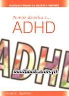 Definicja Pomóż dziecku z ... ADHD słownik