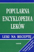 Definicja Popularna encyklopedia leków słownik