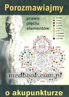 Definicja Porozmawiajmy o akupunkturze słownik