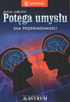 Definicja Potęga umysłu - siła słownik