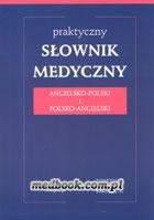 Definicja Praktyczny słownik medyczny słownik