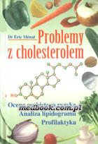 Definicja Problemy z cholesterolem słownik