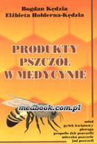 Definicja Produkty pszczół w medycynie słownik