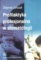 Definicja Profilaktyka profesjonalna w słownik