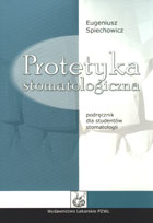 Definicja Protetyka stomatologiczna słownik