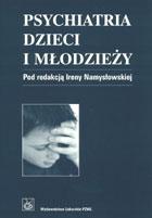 Definicja Psychiatria dzieci i młodzieży słownik