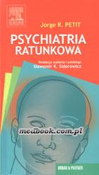 Definicja Psychiatria ratunkowa słownik