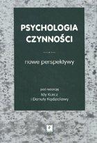 Definicja Psychologia czynności - nowe słownik