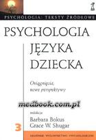 Definicja Psychologia języka dziecka słownik