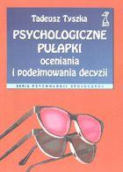 Definicja Psychologiczne pułapki słownik