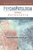 Definicja Psychopatologia okresu słownik