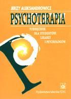 Definicja Psychoterapia. Podręcznik dla słownik