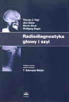 Definicja Radiodiagnostyka głowy i szyi słownik