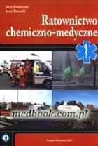 Definicja Ratownictwo chemiczno-medyczne słownik