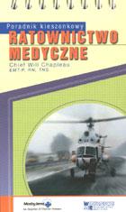 Definicja Ratownictwo medyczne słownik