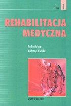 Definicja Rehabilitacja medyczna tom 1 słownik