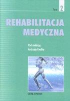 Definicja Rehabilitacja medyczna tom 2 słownik