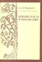 Definicja Rehabilitacja w psychiatrii słownik