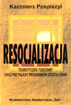 Definicja Resocjalizacja - teoretyczne słownik