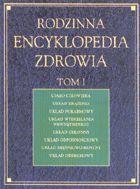 Definicja Rodzinna encyklopedia zdrowia słownik
