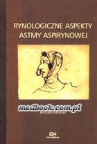 Definicja Rynologiczne aspekty astmy słownik