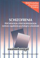 Definicja SCHIZOFRENIA - psychologia i słownik