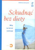 Definicja Schudnąć bez diety - mity na słownik