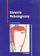Definicja Słownik flebologiczny słownik