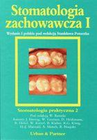 Definicja Stomatologia zachowawcza tom I słownik