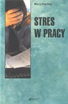 Definicja Stres w pracy słownik