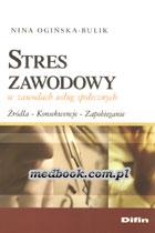 Definicja Stres zawodowy w zawodach słownik