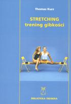 Definicja Stretching - trening gibkości słownik