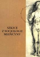 Definicja Szkice z socjologii medyny słownik