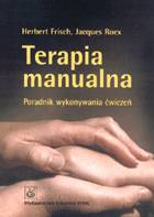Definicja Terapia manualna. Poradnik słownik