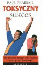 Definicja Toksyczny sukces słownik