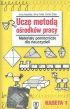 Definicja Uczę metodą ośrodków pracy słownik