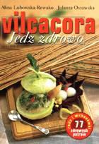 Definicja Vilcacora. Jedz zdrowo słownik