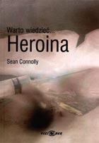 Definicja Warto wiedzieć ... HEROINA słownik